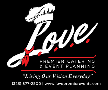 L.O.V.E. Pemier Catering & Events
