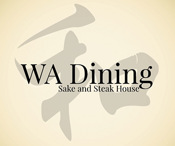 WA Dining Sake and Steak House